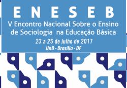 Encontro Nacional Sobre o Ensino de Sociologia na Educação Básica – ENESEB