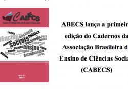 ABECS lança periódico especializado em ensino de Ciências Sociais