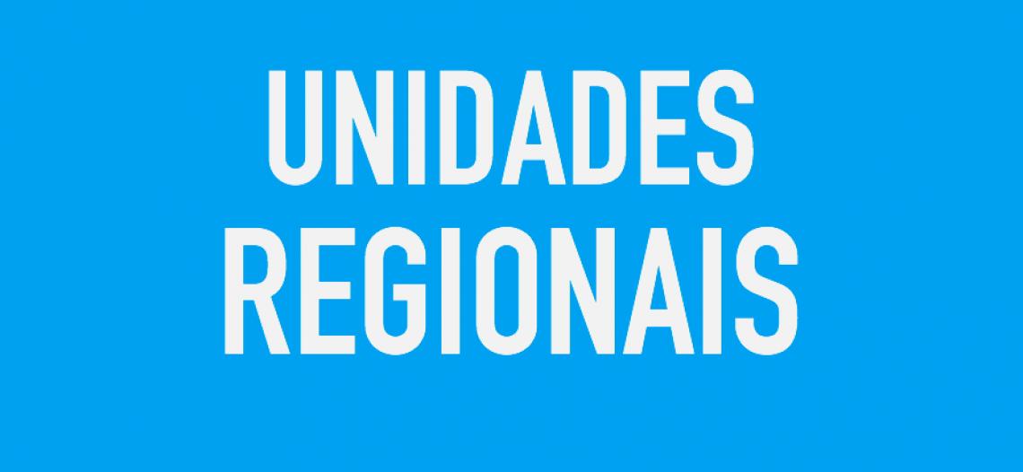 Unidades Regionais (URs)