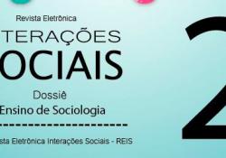 Revista Eletrônica Interações Sociais lança dossiê sobre o ensino de Sociologia