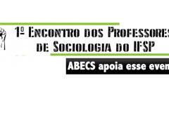 Evento no IFSP discute ensino de sociologia com apoio da ABECS