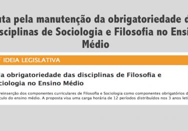 Pela obrigatoriedade das disciplinas de Sociologia e Filosofia no Ensino Médio