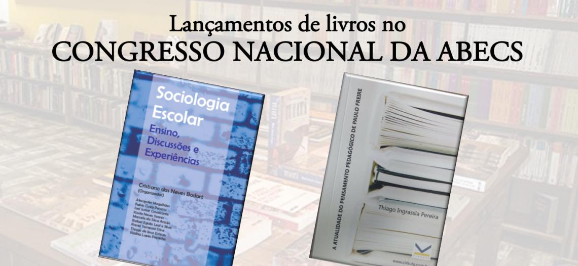 Lançamentos de livros no Congresso Nacional da ABECS
