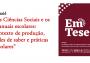 """Revista Em Tese (UFSC) lança o dossiê """"As ciências sociais e os manuais escolares"""""""