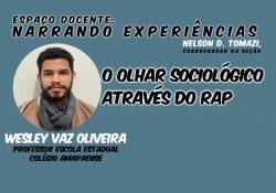 Relato de experiência docente: O olhar sociológico através do rap.