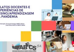 Chamada de Relatos docentes e experiências de ensino-aprendizagem na pandemia