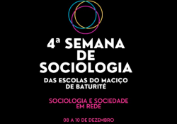 4ª Semana de Sociologia das Escolas do Maciço de Baturité Sociologia e a Sociedade Em Rede