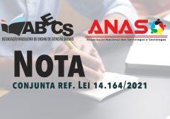 Nota conjunta ABECS e ANASO referente a Lei 14.164/2021