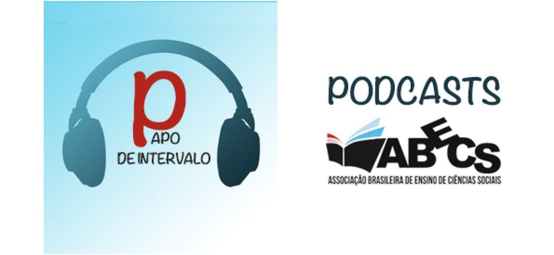 "Podcasts ""Papo de intervalo"""