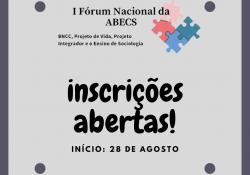 Inscrições abertas para o I Fórum Nacional da ABECS