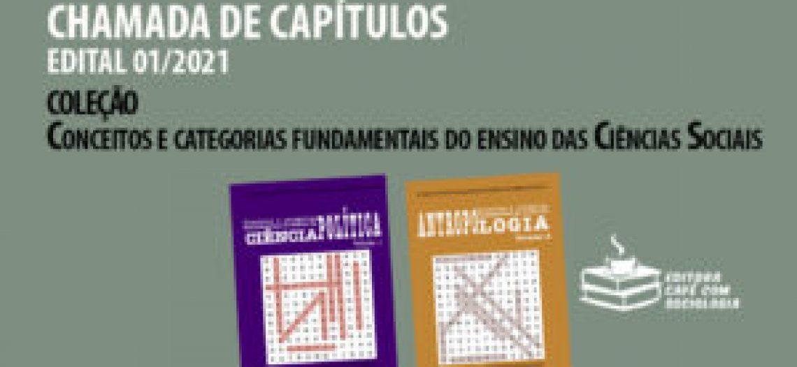 """Edital 01/2021 Chamada de capítulo de livro – Coleção """"Conceitos e categorias fundamentais do ensino das Ciências Sociais"""""""