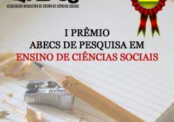 I Prêmio ABECS de Pesquisa em Ensino de Ciências Sociais